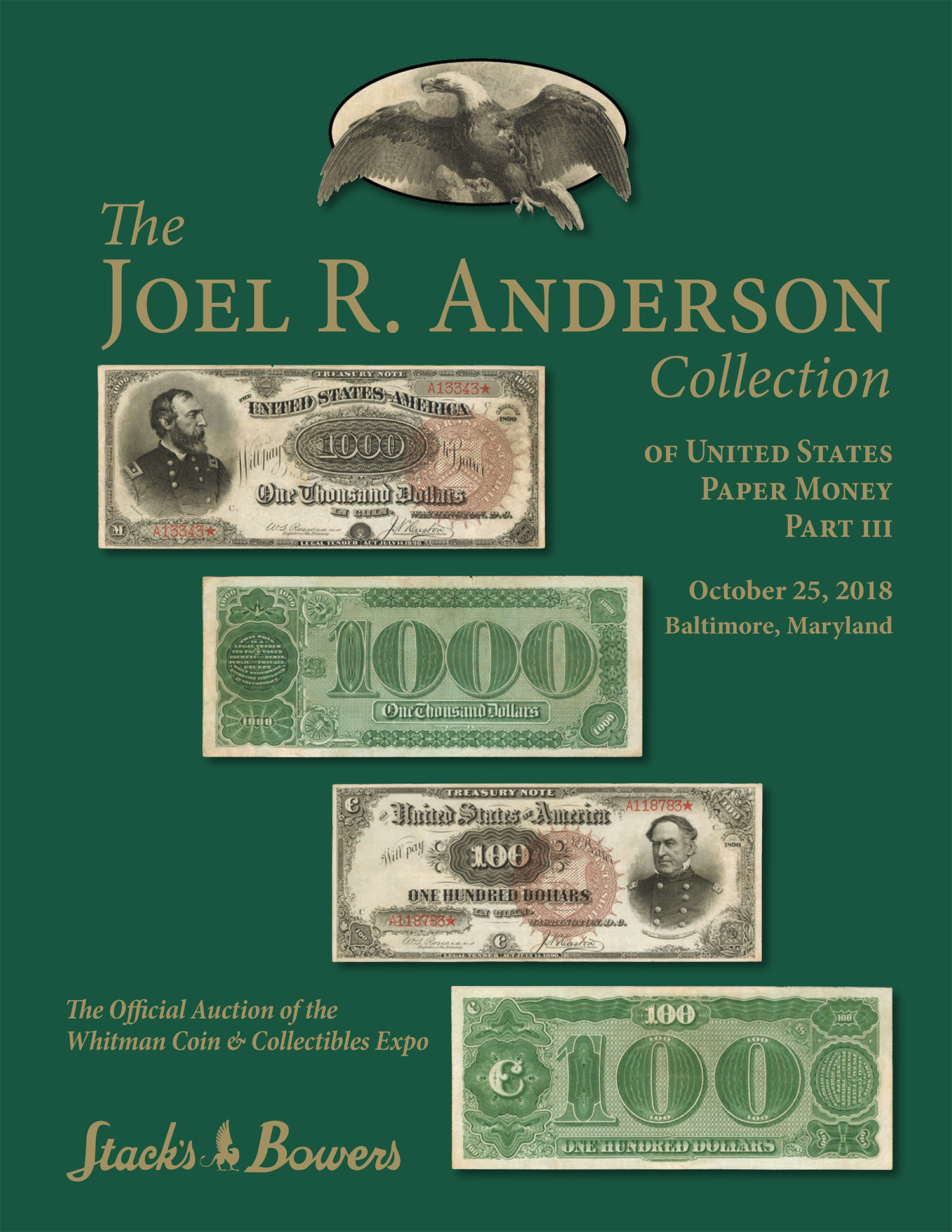 The Joel R. Anderson Collection of United States Paper Money Part III