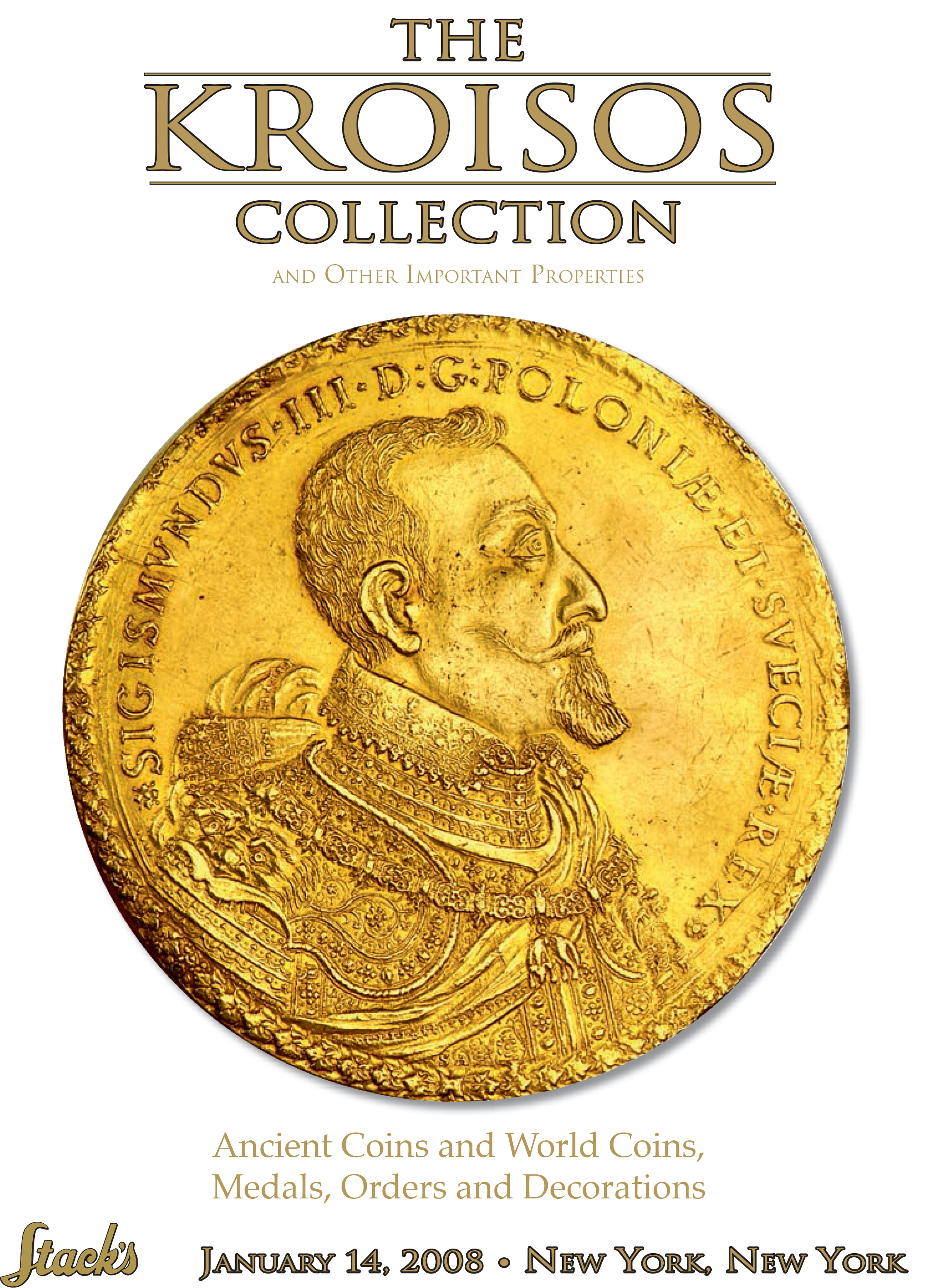 The Kroisos Collection and Other Important Properties: Ancient Coins and World Coins, Medals, Orders and Decorations