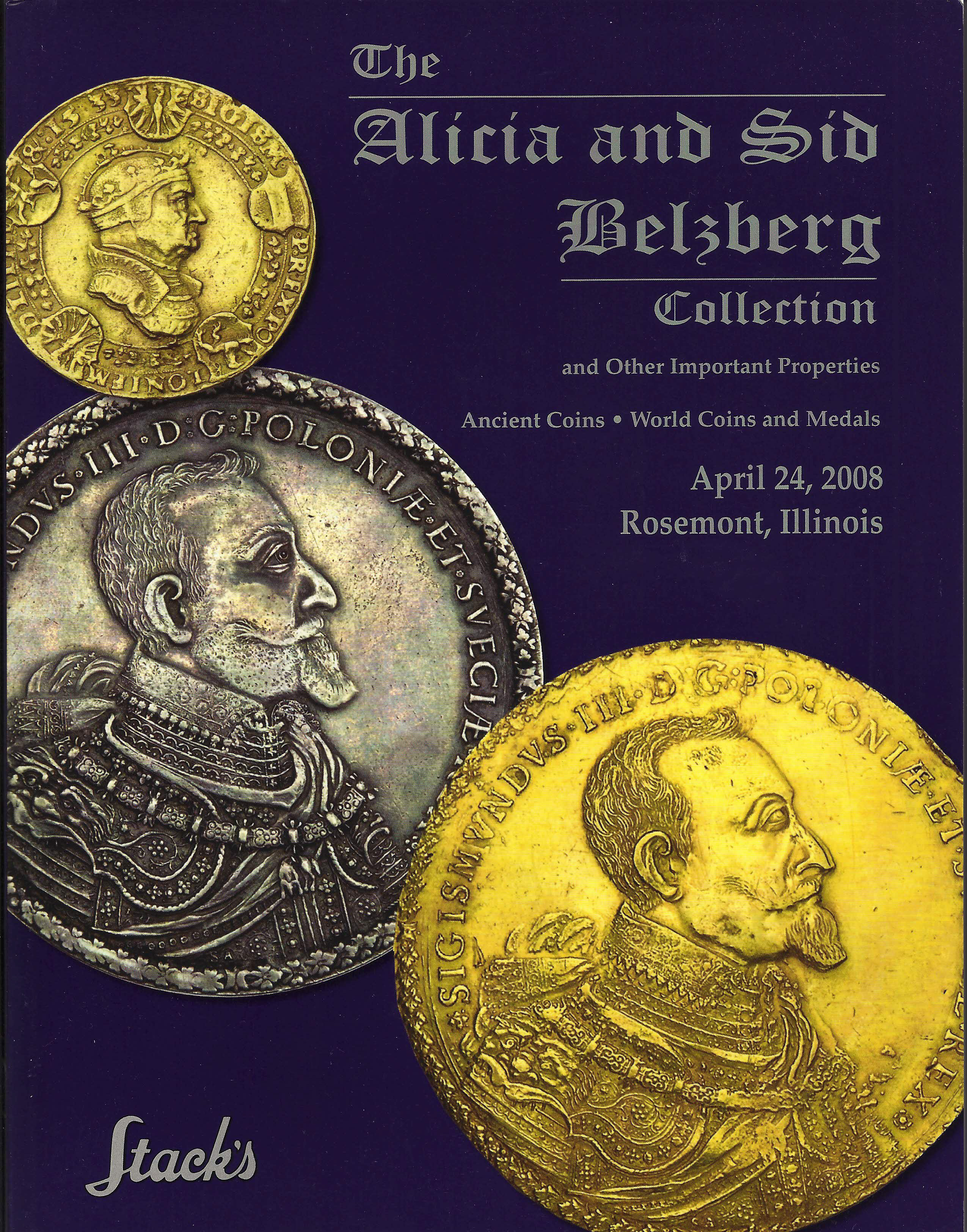 The Alicia and Sid Belzberg Collection and Other Important Properties, Ancient Coins, World Coins and Medals