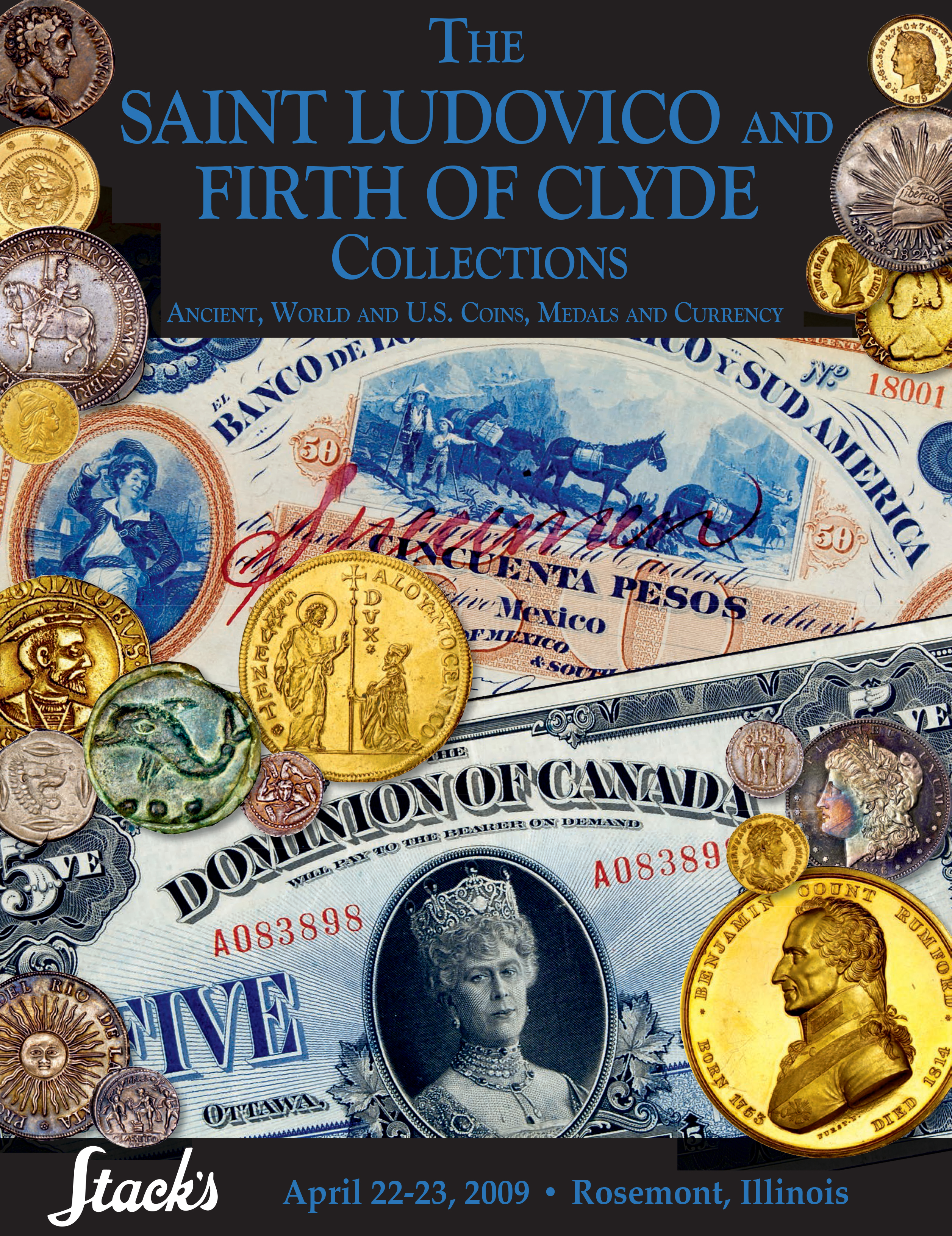 The Saint Ludovico and Firth of Clyde Collections Ancient, World and U.S. Coins, Medals and Currency