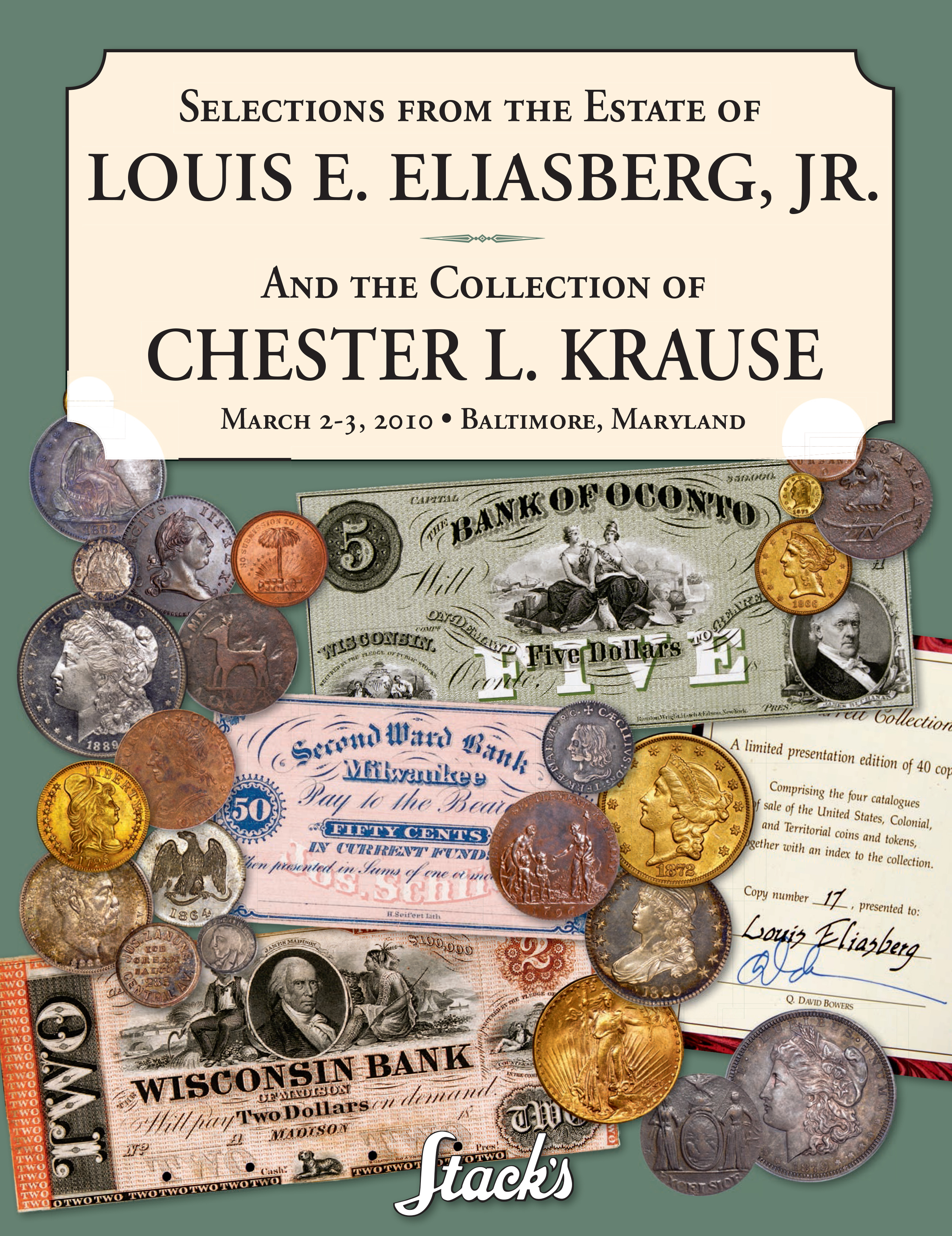 Selections from the Estate of Louis E. Eliasberg, Jr. and the Colelction of Chester L. Krause