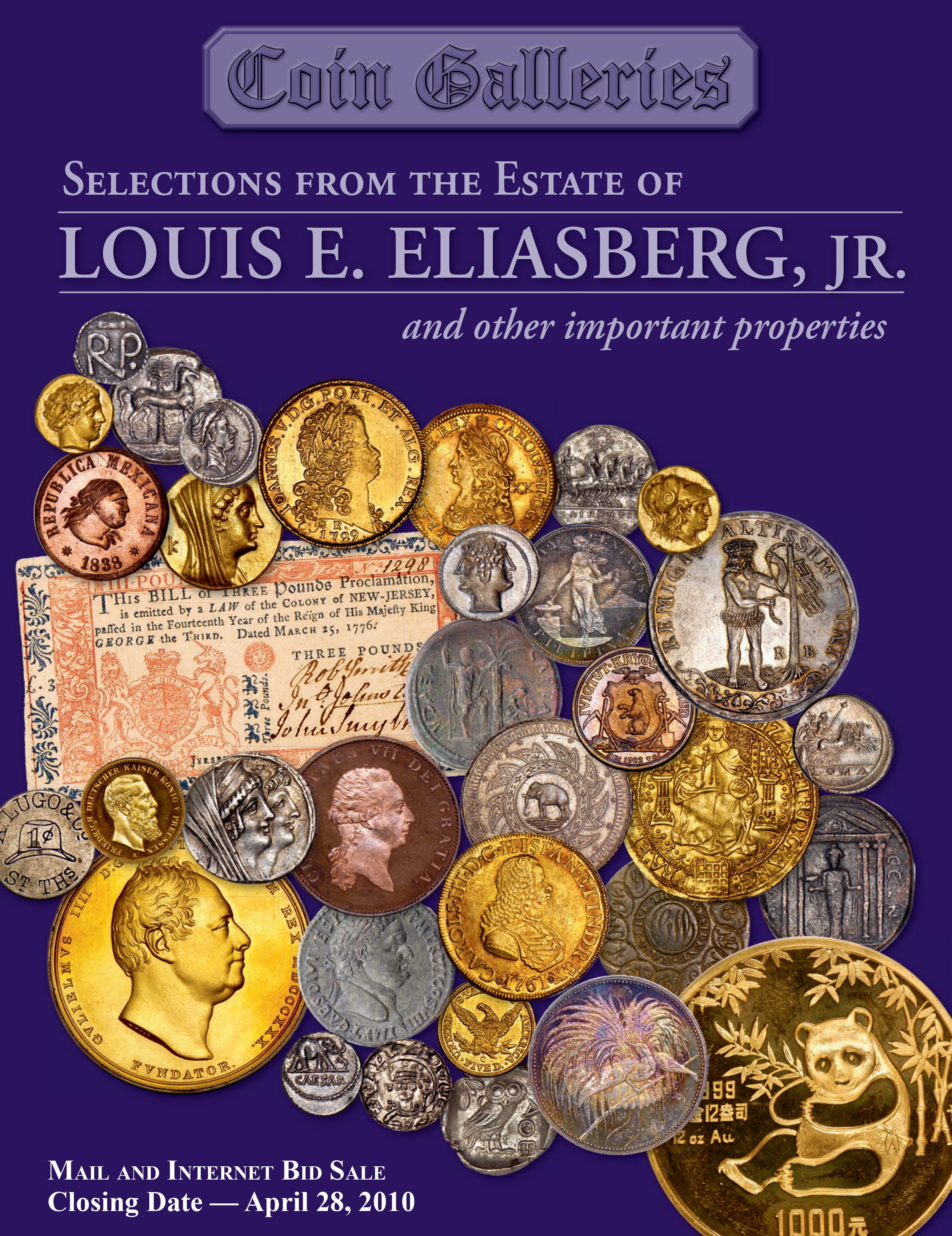 Selections from the Estate of Louis E. Eliasberg, Jr. and Other Important Properties