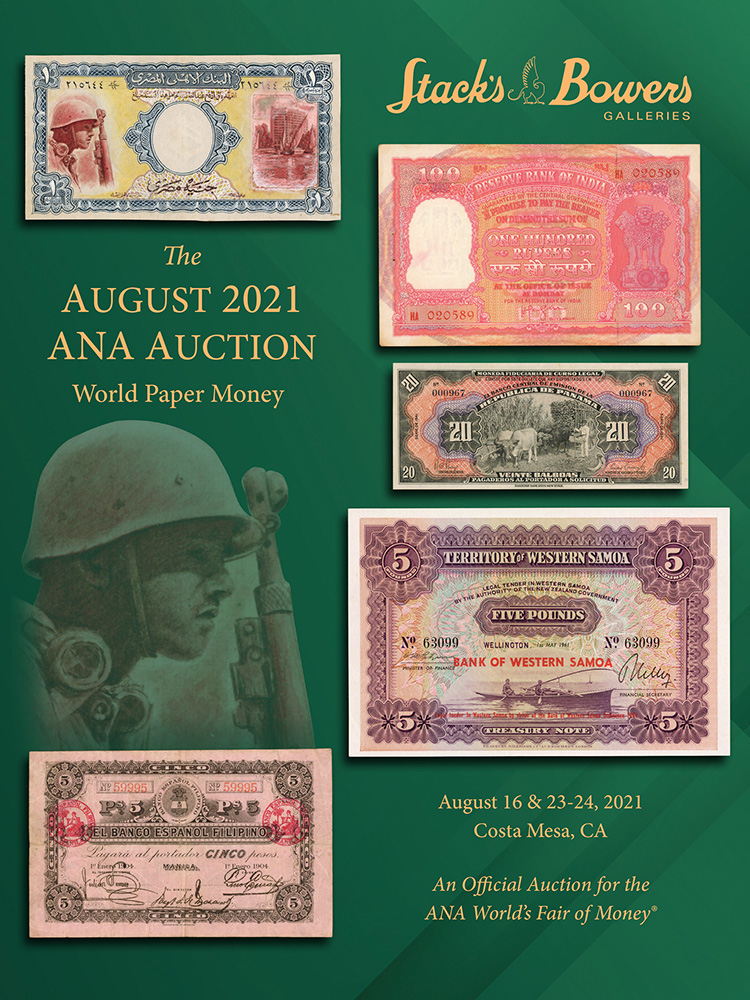 The August 2021 ANA World Paper Money Auction