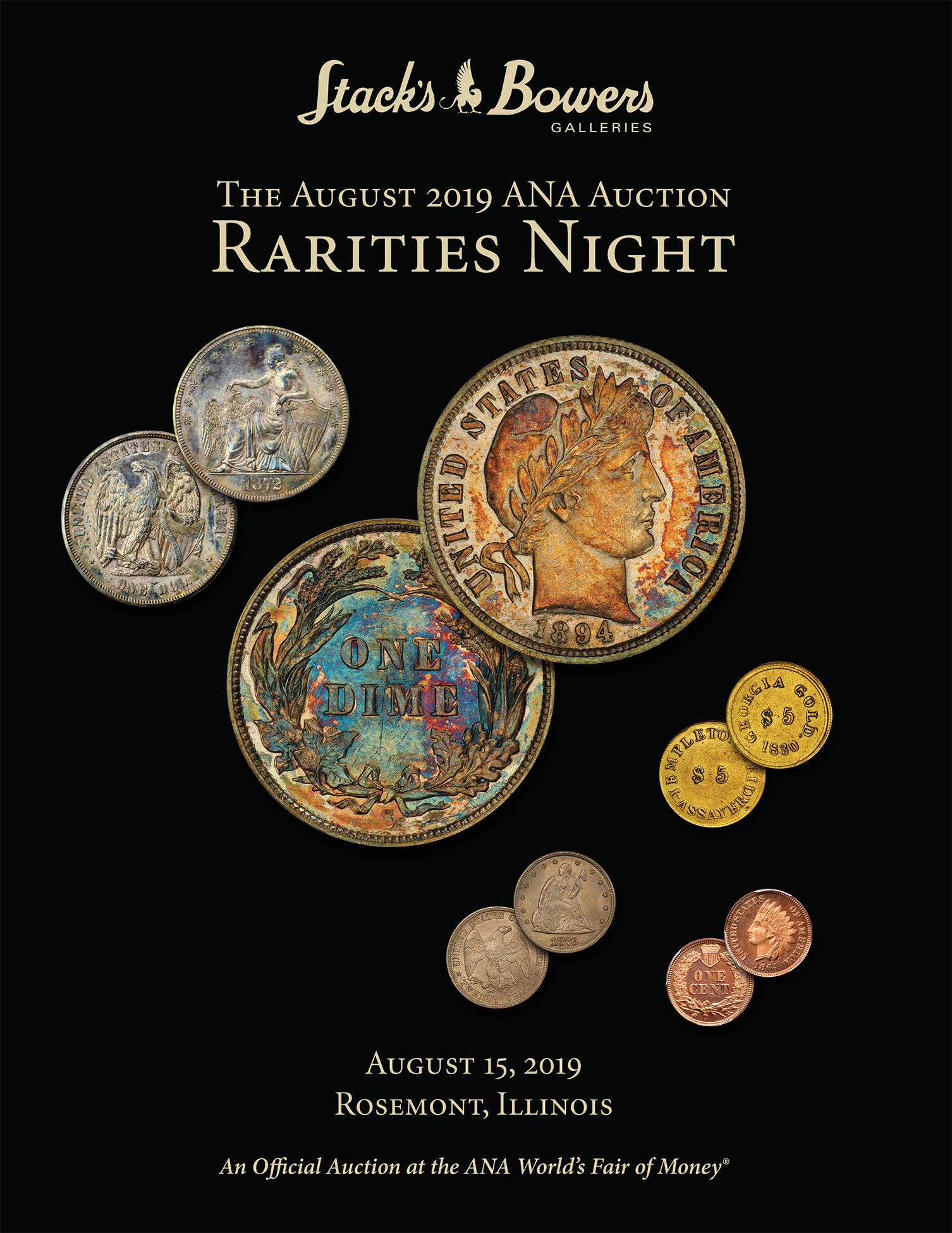 The August 2019 ANA Rarities Night Auction