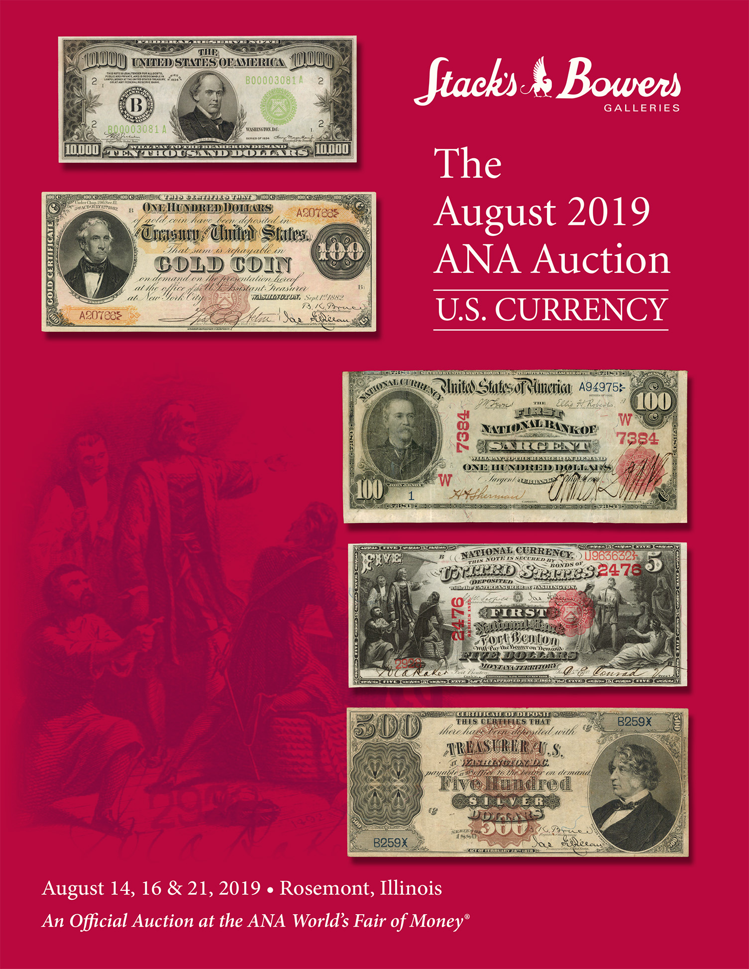 The August 2019 ANA U.S. Currency Auction