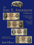 The Joel R. Anderson Collection of United States Paper Money Part II