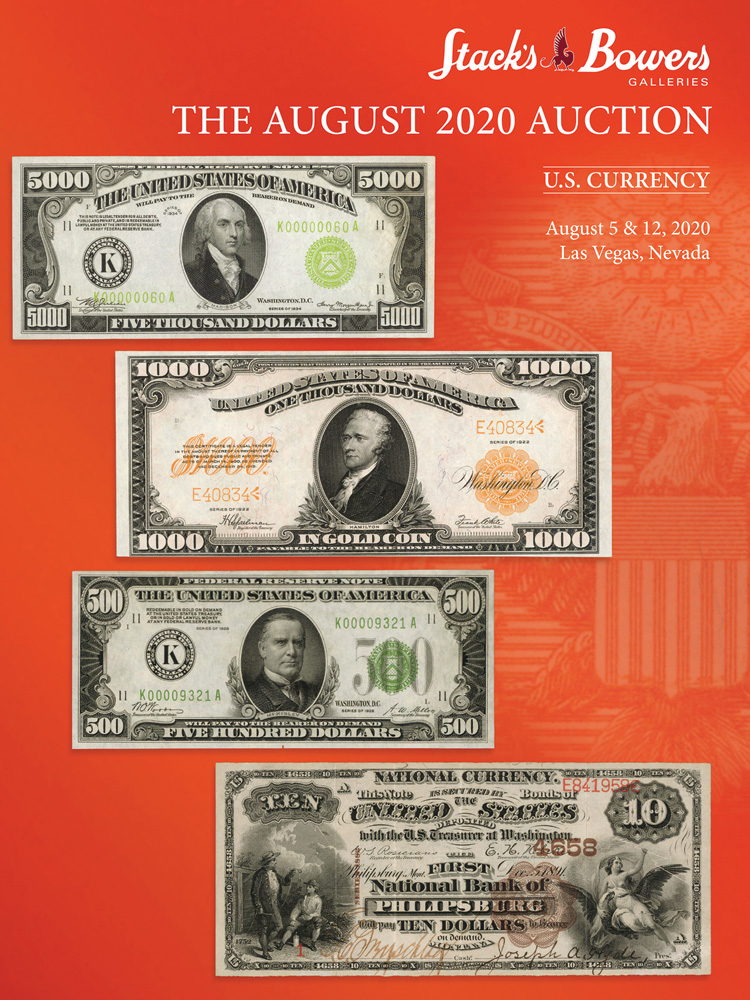 The August 2020 U.S. Currency Auction