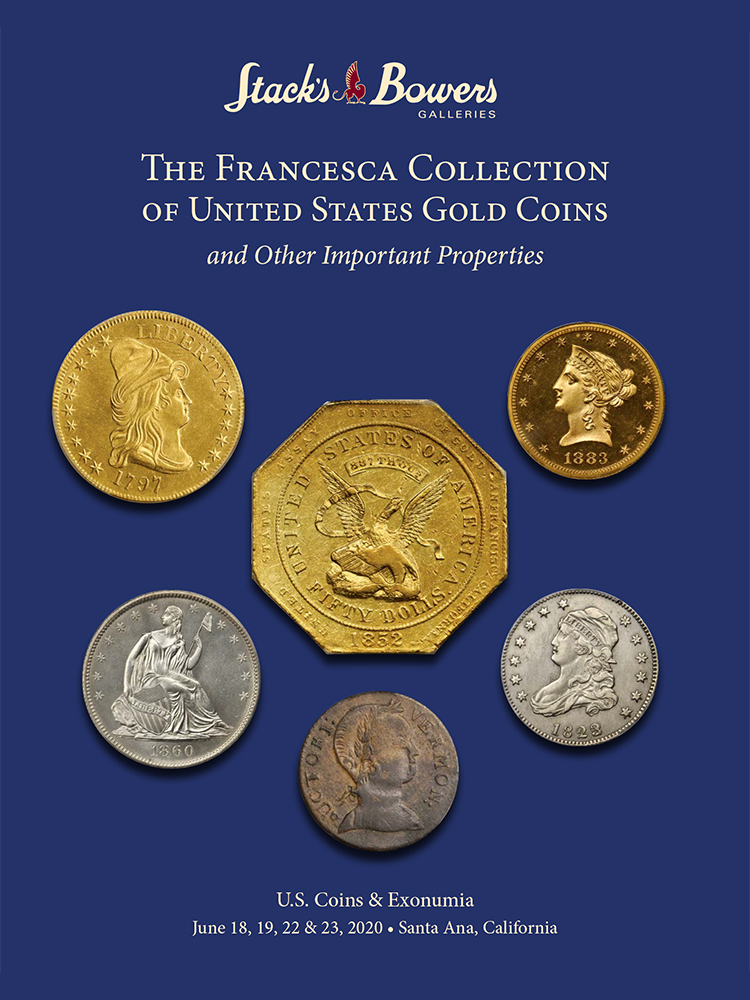The Francesca Collection of United States Gold Coins and Other Important Properties