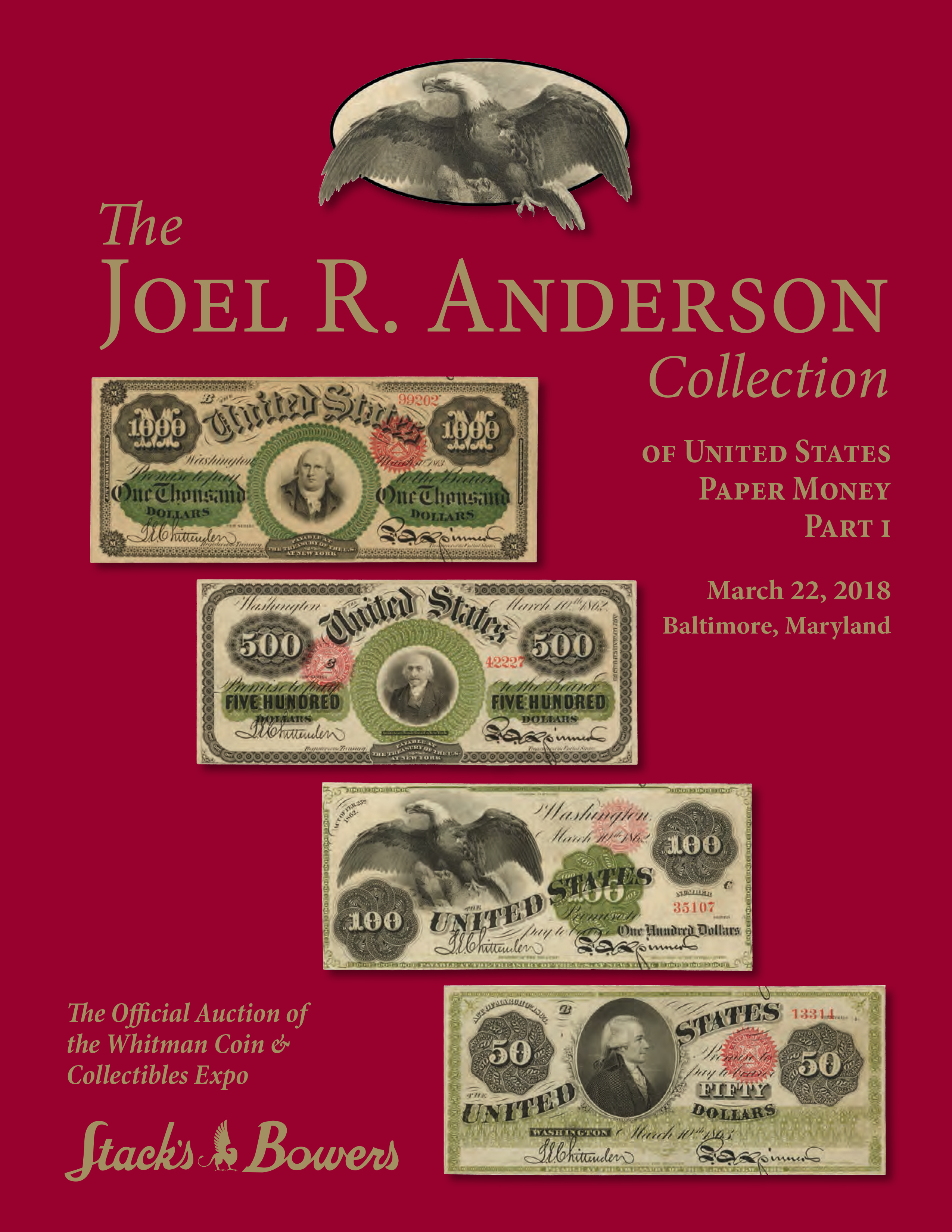 The Joel R. Anderson Collection of United States Paper Money Part I