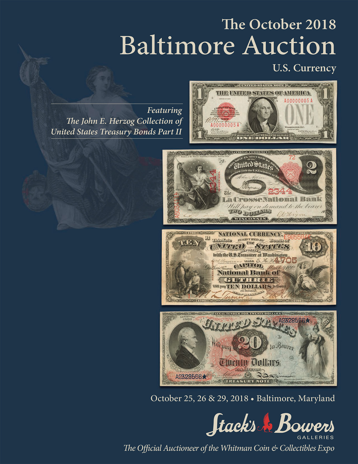 The October 2018 Baltimore Auction of U.S. Currency Featuring the John E. Herzog Collection of United States Treasury Bonds Part II