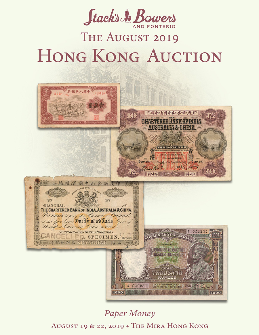 The August 2019 Hong Kong Auction of World Paper Money