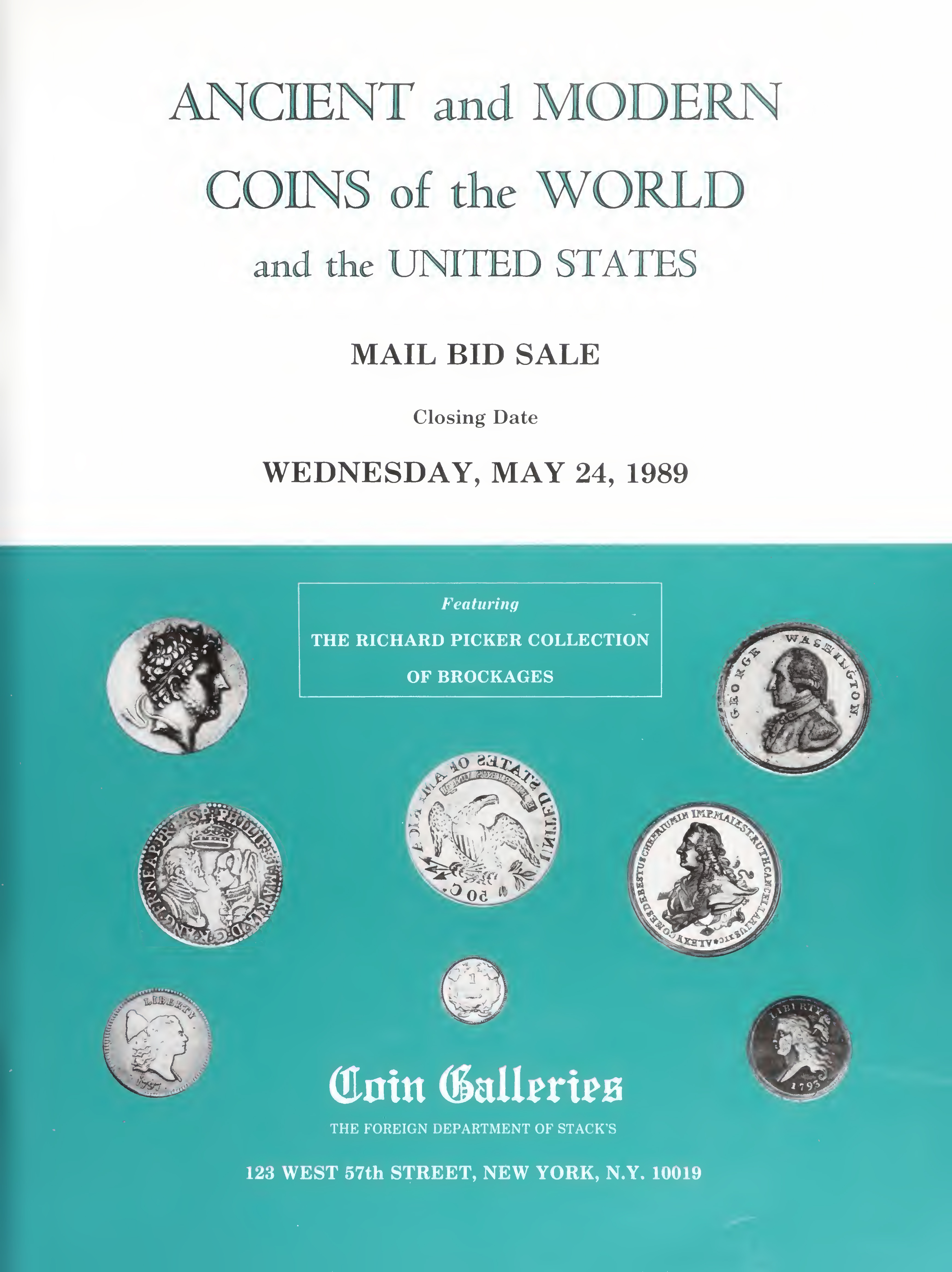 Ancient and Modern Coins of the World and the United States Featuring the Richard Picker Collection of Brockages Mail Bid Sale May 1989