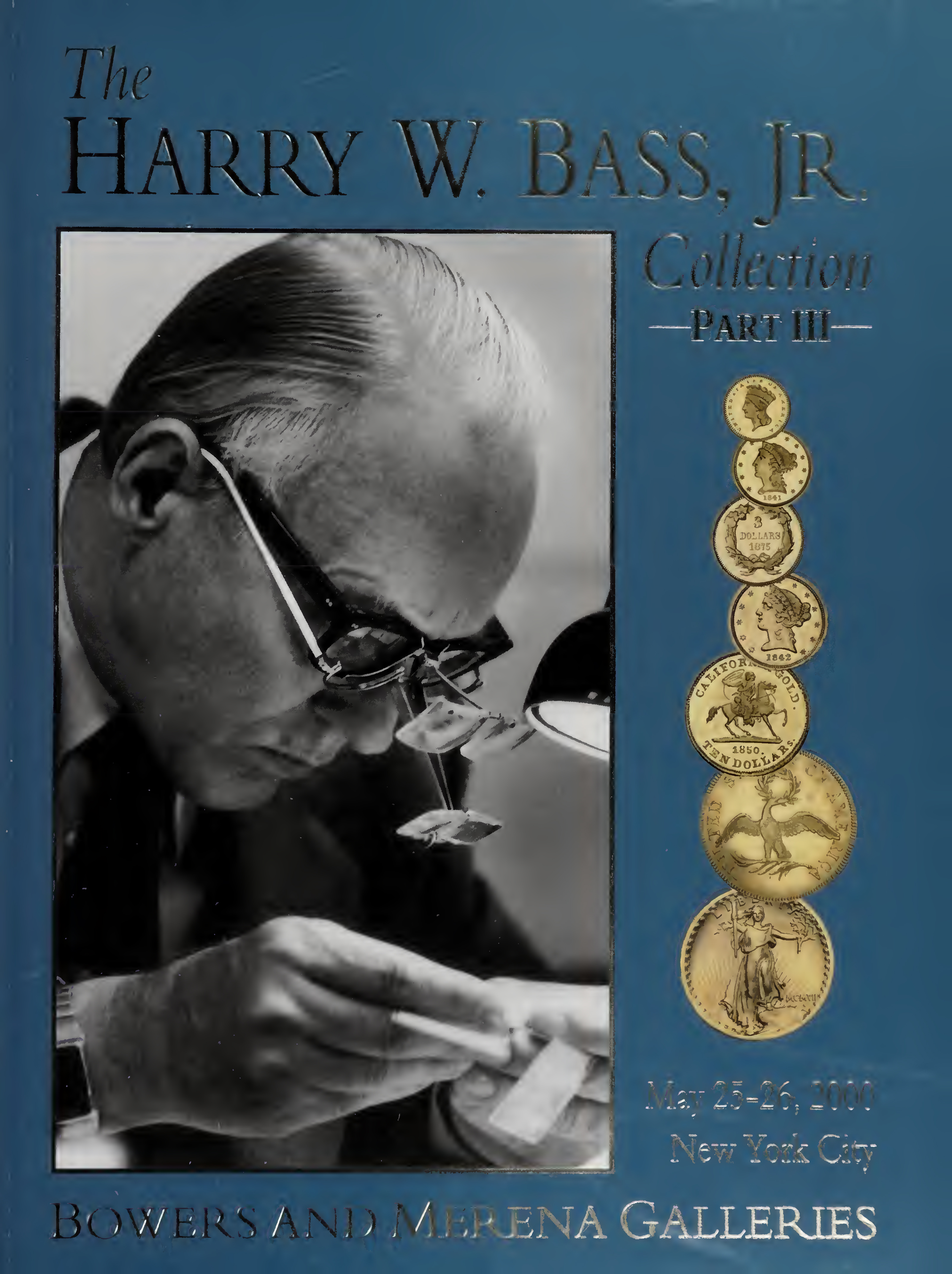 The Harry W. Bass, Jr. Collection Part 3