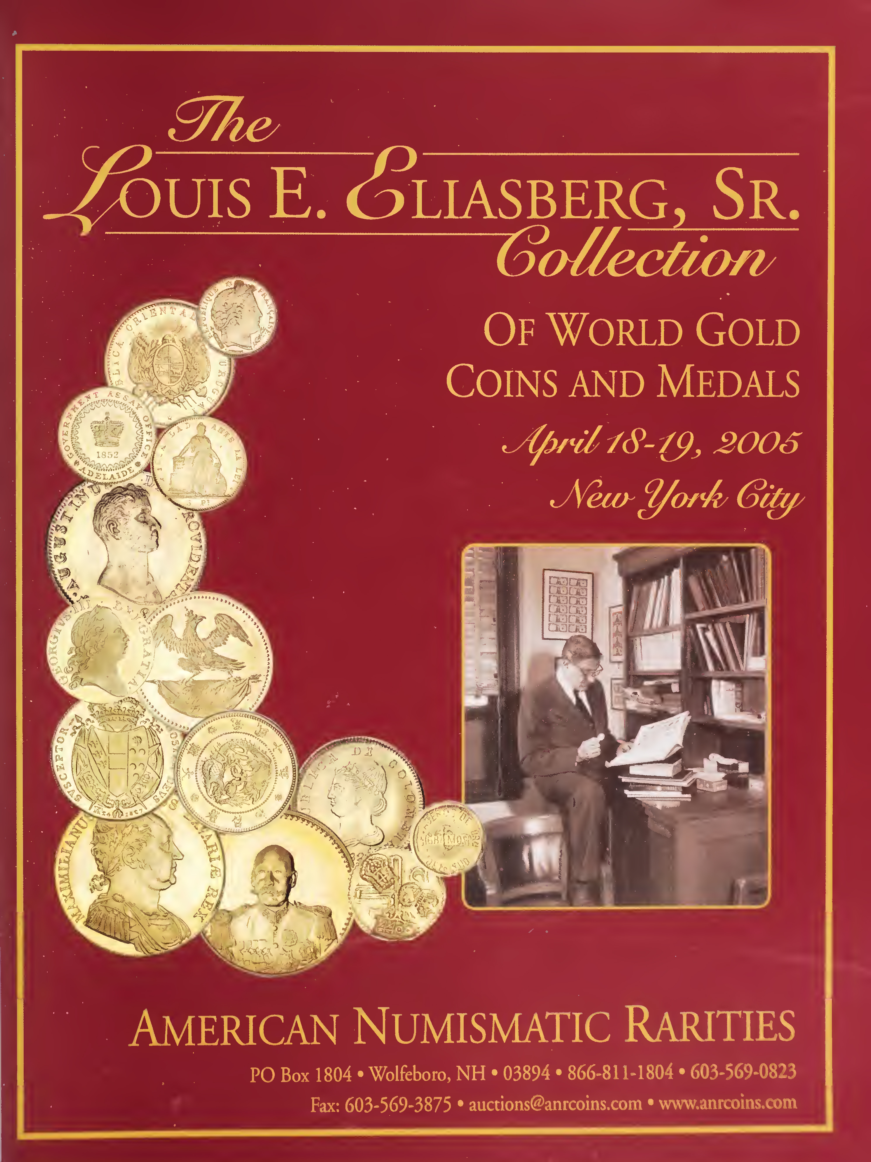 The Louis E. Eliasberg, Sr. Collection of World Gold Coins and Medals