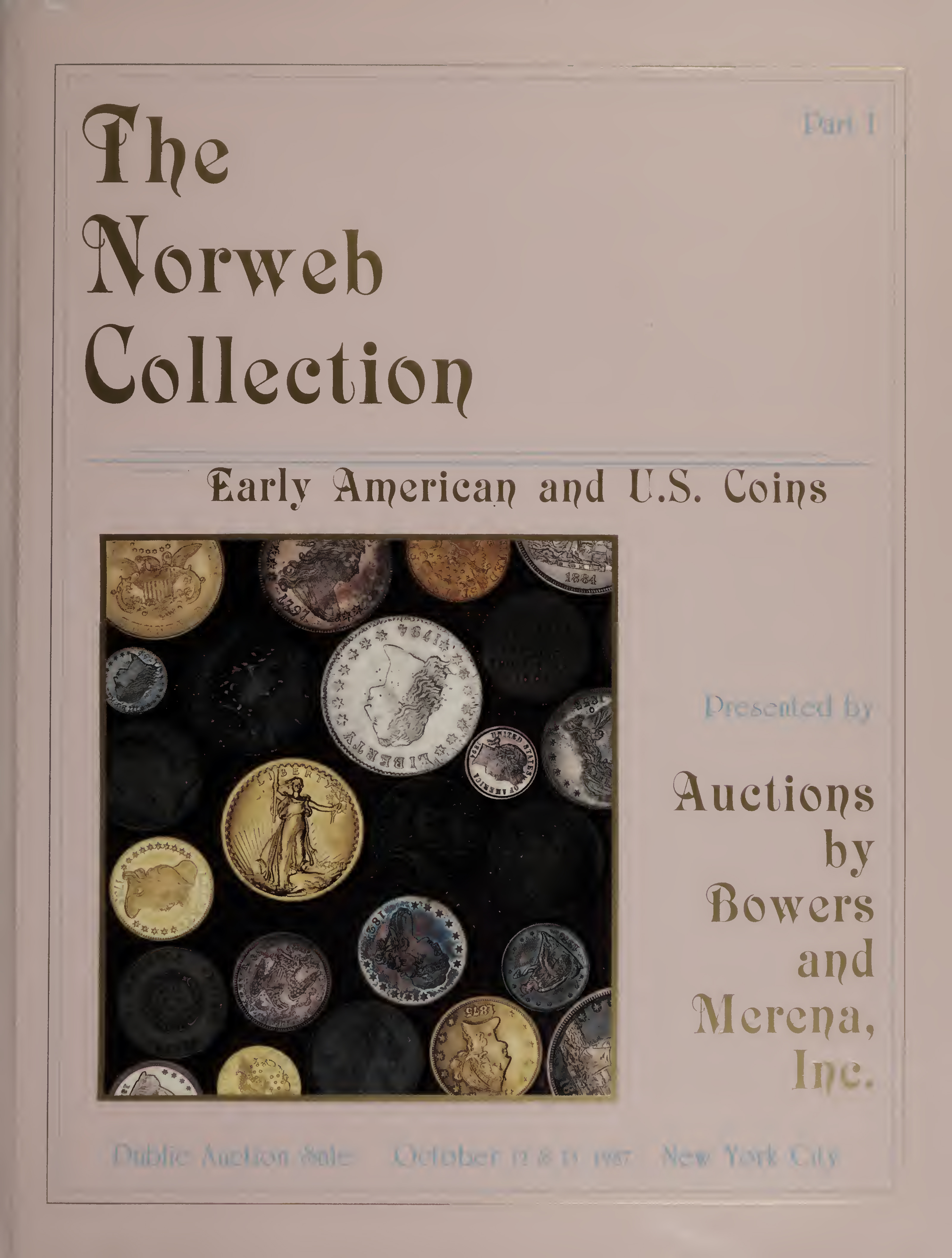 Norwebs Collection of United States Coin Auction